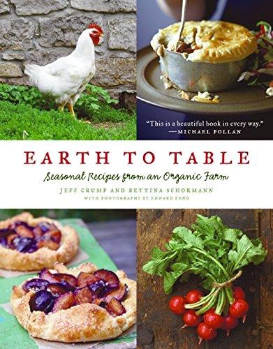 9780061825941: Earth to Table: Seasonal Recipes from an Organic Farm