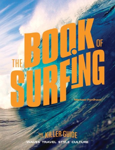 9780061826788: The Book of Surfing: The Killer Guide