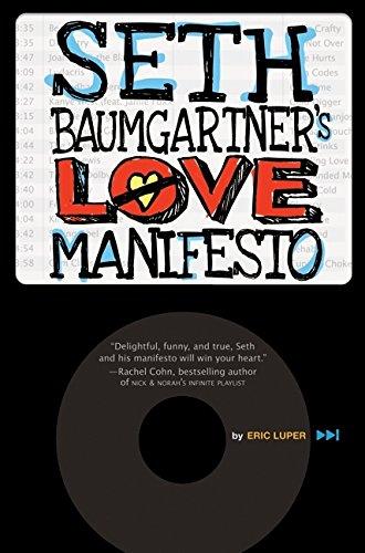9780061827532: Seth Baumgartner's Love Manifesto