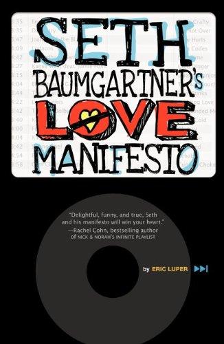 9780061827556: Seth Baumgartner's Love Manifesto