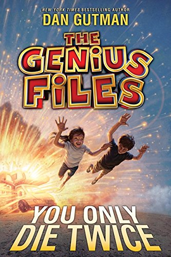 9780061827716: The Genius Files #3: You Only Die Twice