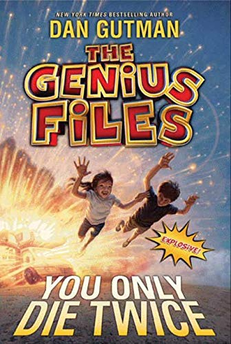 9780061827723: The Genius Files #3: You Only Die Twice