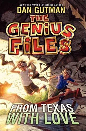 From Texas with Love (Genius Files): Gutman, Dan