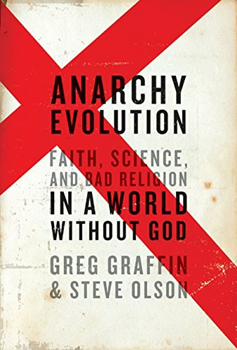 9780061828508: Anarchy Evolution: Faith, Science, and Bad Religion in a World without God