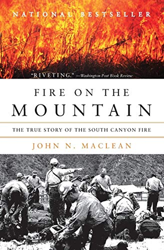 9780061829611: Fire on the Mountain: The True Story of the South Canyon Fire