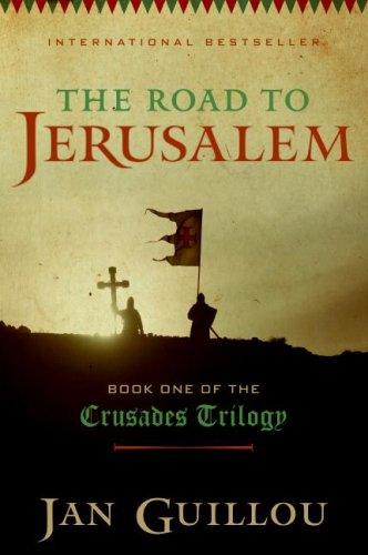 9780061832864: The Road to Jerusalem (The Crusades Trilogy, Book 1)