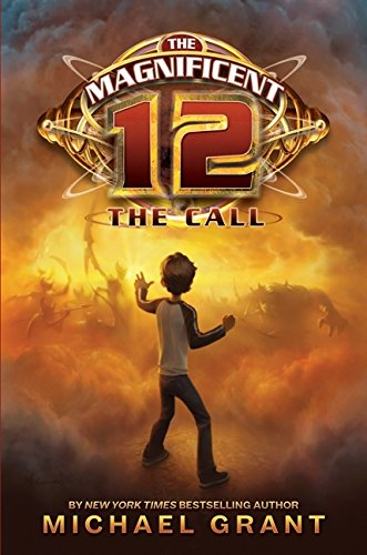 9780061833663: The Magnificent 12: The Call