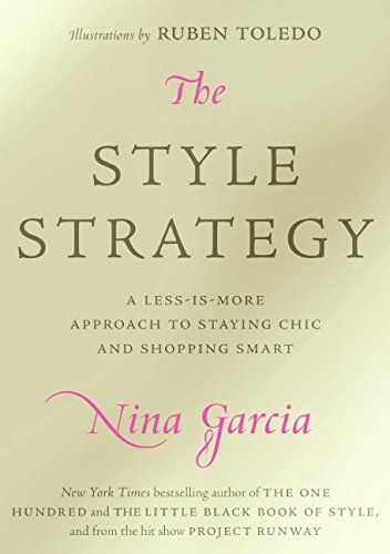 9780061834011: The Style Strategy: A Less-Is-More Approach to Staying Chic and Shopping Smart