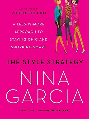 9780061834035: The Style Strategy: A Less-Is-More Approach to Staying Chic and Shopping Smart