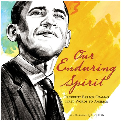 9780061834561: Our Enduring Spirit: President Barack Obama's First Words to America