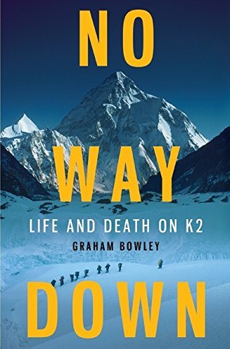 9780061834783: No Way Down: Life and Death on K2