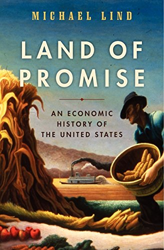 9780061834806: Land of Promise: An Economic History of the United States