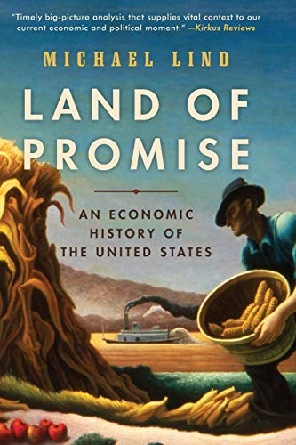 9780061834813: Land of Promise: An Economic History of the United States