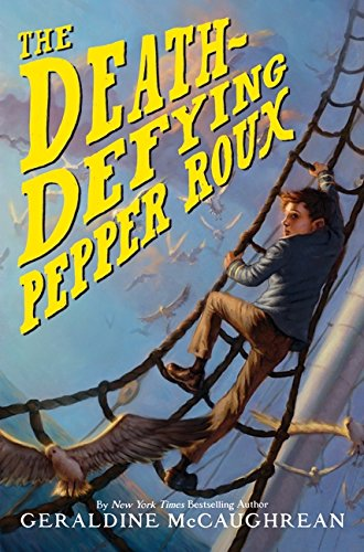 9780061836664: The Death-Defying Pepper Roux