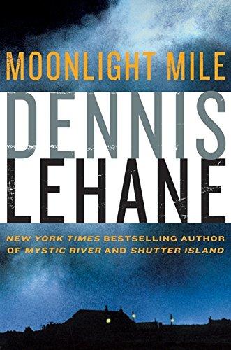 Moonlight Mile (SIGNED): LeHane, Dennis