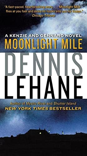 9780061836954: Moonlight Mile: A Kenzie and Gennaro Novel (Patrick Kenzie and Angela Gennaro Series)