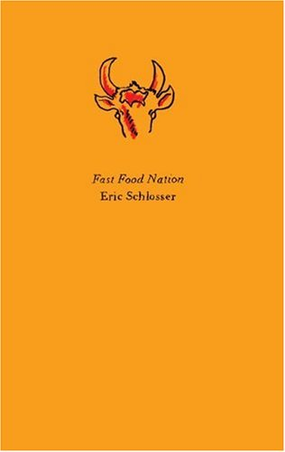 9780061838682: Fast Food Nation: The Dark Side of the All-American Meal (P.S.)