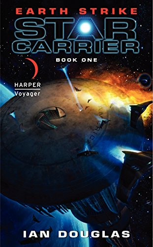 9780061840258: Earth Strike: Star Carrier: Book One (Star Carrier Series)