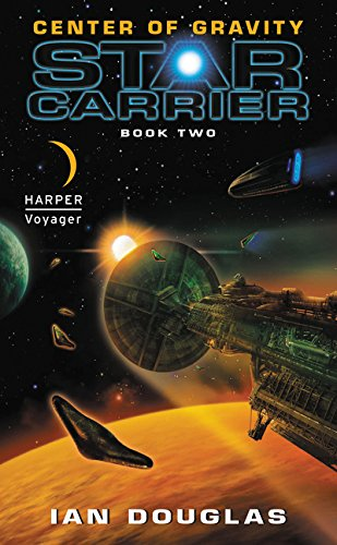 9780061840265: Center of Gravity: Star Carrier: Book Two (Star Carrier Series)