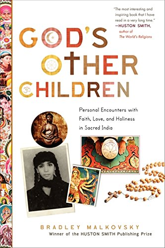 9780061840685: God's Other Children: Personal Encounters with Faith, Love, and Holiness in Sacred India