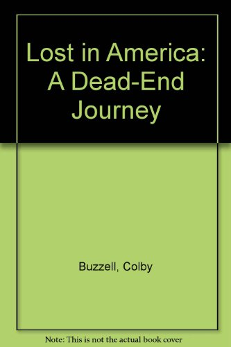 9780061841361: Lost in America: A Dead-End Journey