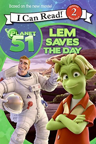 9780061844126: Planet 51: Lem Saves the Day (I Can Read Book 2)