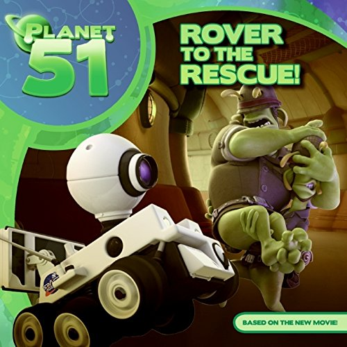 9780061844171: Planet 51: Rover to the Rescue!