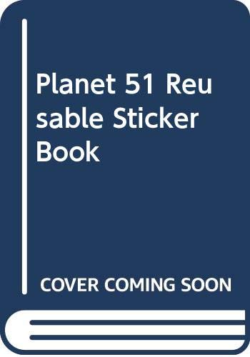 9780061844188: Planet 51: The Reusable Sticker Book