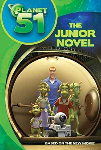 9780061844195: Planet 51: The Junior Novel