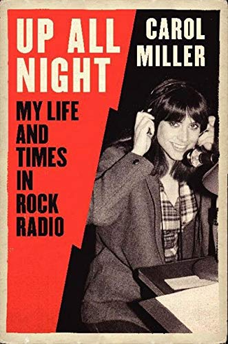 9780061845246: Up All Night: My Life and Times in Rock Radio