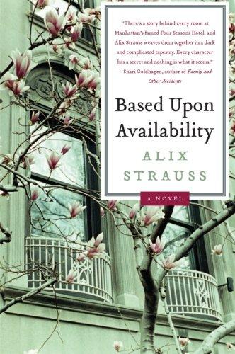 9780061845260: Based upon Availability: A Novel