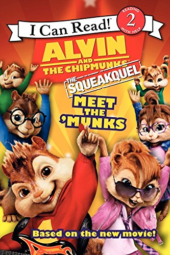 9780061845666: Alvin and the Chipmunks: The Squeakquel: Meet the 'Munks (I Can Read Level 2)