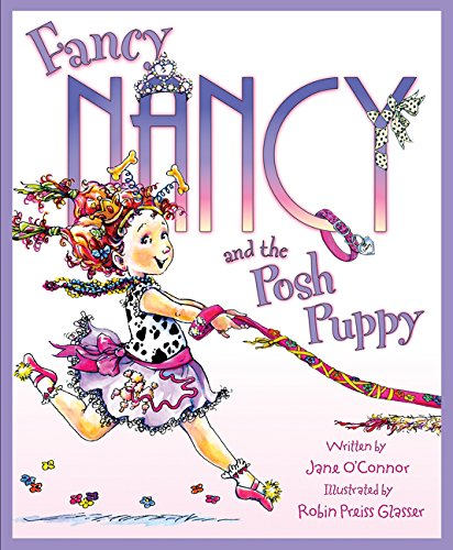 9780061846854: Fancy Nancy and the Posh Puppy