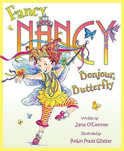 9780061846861: Fancy Nancy: Bonjour, Butterfly