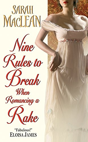 9780061852053: Nine Rules to Break When Romancing a Rake (Love By Numbers)