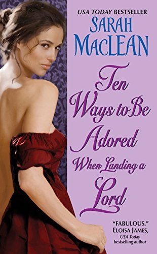 9780061852060: Ten Ways to Be Adored When Landing a Lord