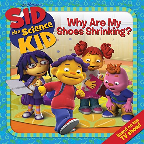 9780061852527: Sid the Science Kid: Why Are My Shoes Shrinking?