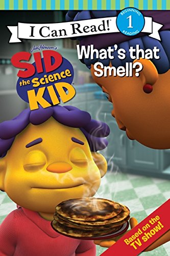 9780061852596: Sid the Science Kid: What's that Smell? (I Can Read Media Tie-Ins - Level 1-2)