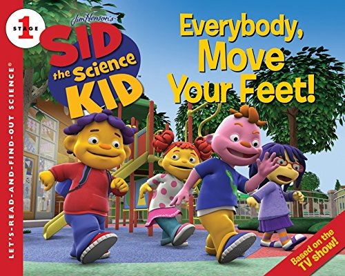 9780061852640: Sid the Science Kid: Everybody, Move Your Feet! (Let's Read & Find Out about Science - Level 1)