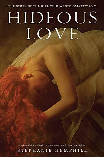 Hideous Love: The Story of the Girl: Hemphill, Stephanie