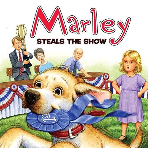 9780061853777: Marley Steals the Show