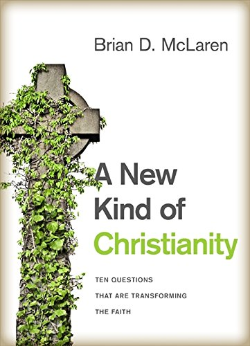 9780061853982: A New Kind of Christianity: Ten Questions That Are Transforming the Faith