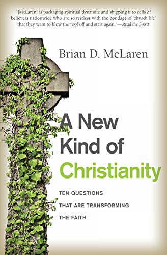 9780061853999: A New Kind of Christianity: Ten Questions That Are Transforming the Faith