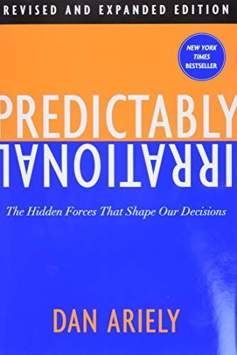 9780061854545: Predictably Irrational: The Hidden Forces That Shape Our Decisions