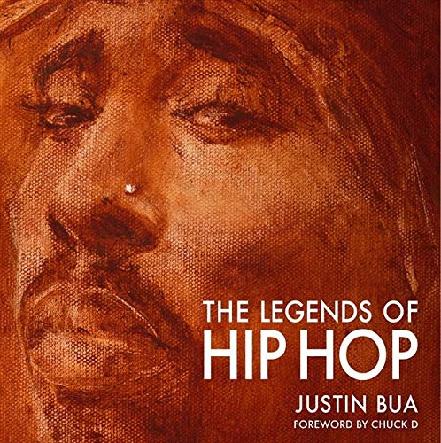 The Legends of Hip Hop (Hardcover): Justin Bua