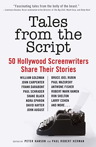 9780061855924: Tales from the Script: 50 Hollywood Screenwriters Share Their Stories