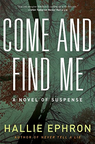 9780061857522: Come and Find Me: A Novel of Suspense
