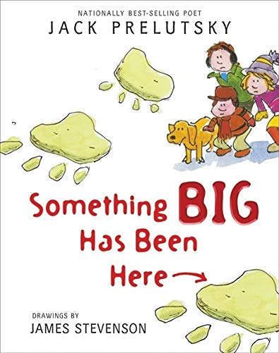 9780061857751: Something Big Has Been Here