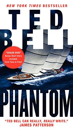 Phantom: A New Alex Hawke Novel (Alex Hawke Novels): Bell, Ted