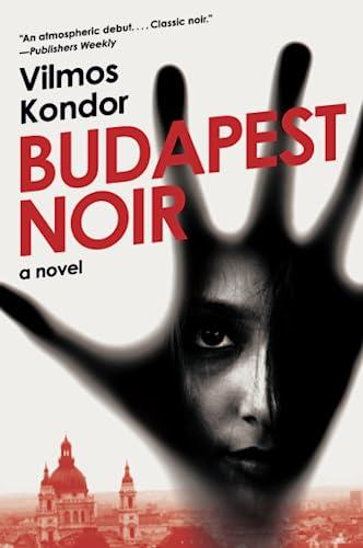 9780061859397: Budapest Noir: A Novel